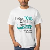 I Wear Teal White 42 Wife Cervical Cancer T-Shirt