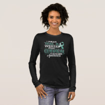 I Wear Teal & White For Cervical Cancer Awareness Long Sleeve T-Shirt