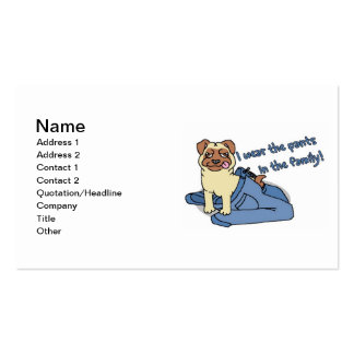 I Wear The Pants in The Family Pug Business Card Template