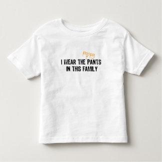 I wear the pants... t-shirt