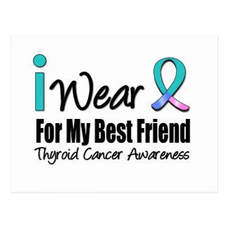 I Wear Thyroid Cancer Ribbon Best Friend Postcard
