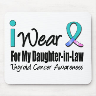 I Wear Thyroid Cancer Ribbon Daughter-in-Law Mouse Pad