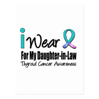 I Wear Thyroid Cancer Ribbon Daughter-in-Law Postcard