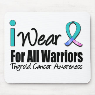 I Wear Thyroid Cancer Ribbon For All Warriors Mouse Pad