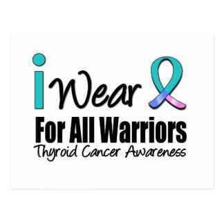 I Wear Thyroid Cancer Ribbon For All Warriors Postcard