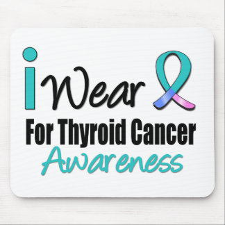 I Wear Thyroid Cancer Ribbon For Awareness Mouse Pad