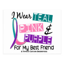 I Wear Thyroid Cancer Ribbon For My Best Friend 37 Postcard