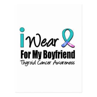 I Wear Thyroid Cancer Ribbon For My Boyfriend Postcard