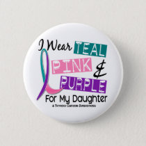 I Wear Thyroid Cancer Ribbon For My Daughter 37 Button
