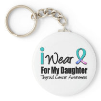 I Wear Thyroid Cancer Ribbon For My Daughter Keychain
