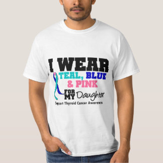 I Wear Thyroid Cancer Ribbon For My Daughter T Shirt