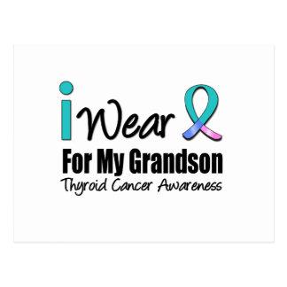 I Wear Thyroid Cancer Ribbon For My Grandson Postcard