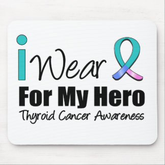 I Wear Thyroid Cancer Ribbon For My Hero Mouse Pad
