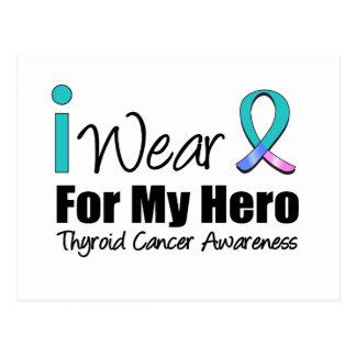 I Wear Thyroid Cancer Ribbon For My Hero Postcard