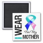 I Wear Thyroid Cancer Ribbon For My Mother Magnet