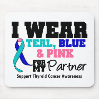 I Wear Thyroid Cancer Ribbon For My Partner Mouse Pad