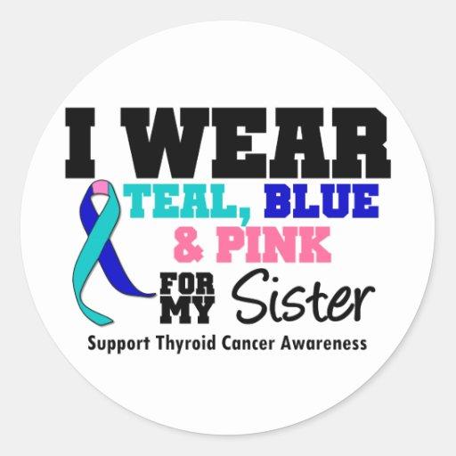 I Wear Thyroid Cancer Ribbon For My Sister Sticker