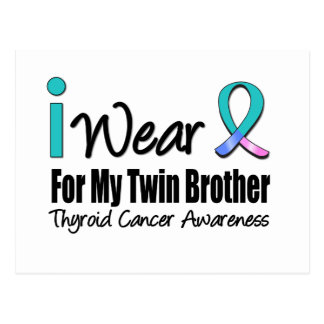 I Wear Thyroid Cancer Ribbon For My Twin Brother Postcard