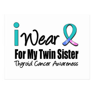 I Wear Thyroid Cancer Ribbon For My Twin Sister Postcard