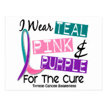 I Wear Thyroid Cancer Ribbon For The Cure 37 Postcard
