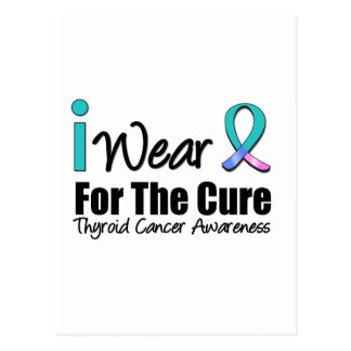 I Wear Thyroid Cancer Ribbon For The Cure Post Cards