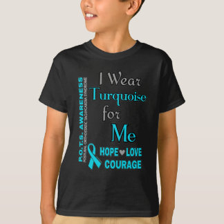 I Wear Turquoise for...Me T-Shirt
