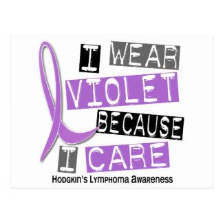 I Wear Violet Because I Care 37 Hodgkin's Lymphoma Postcard