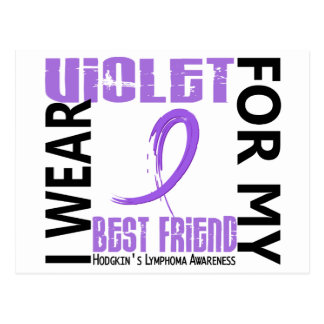 I Wear Violet Best Friend 46 Hodgkin's Lymphoma Postcard
