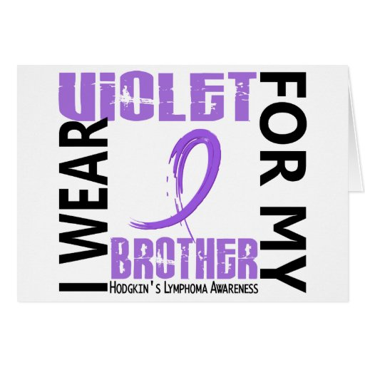 I Wear Violet Brother 46 Hodgkin's Lymphoma Card
