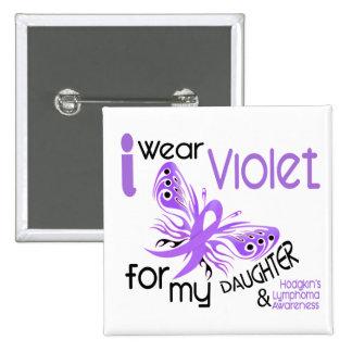 I Wear Violet For Daughter 45 Hodgkin's Lymphoma Button