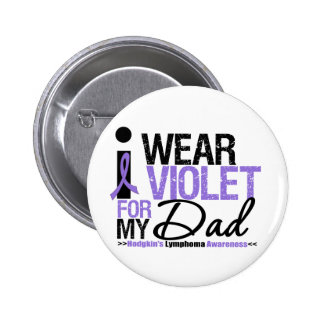 I Wear Violet For My Dad Pinback Buttons