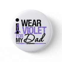 I Wear Violet For My Dad Pinback Button