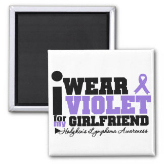 I Wear Violet For My Girlfriend Hodgkins Lymphoma 2 Inch Square Magnet