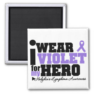 I Wear Violet For My Hero Hodgkins Lymphoma 2 Inch Square Magnet