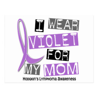 I Wear Violet For My Mom 37 Hodgkin's Lymphoma Postcard