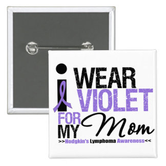 I Wear Violet For My Mom Pinback Buttons