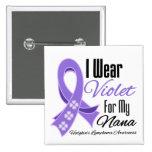 I Wear Violet Hodgkin's Lymphoma Nana Pin