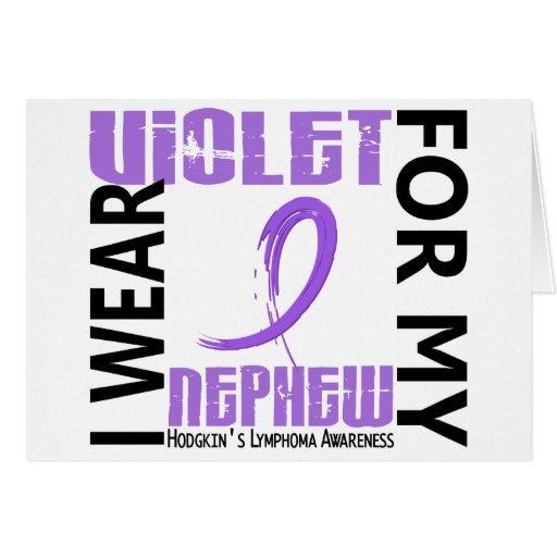 I Wear Violet Nephew 46 Hodgkin's Lymphoma Greeting Cards