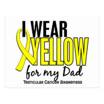 I Wear Yellow Dad 10 Testicular Cancer Postcard