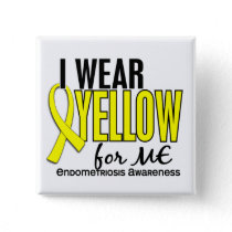 I Wear Yellow For Me 10 Endometriosis Pinback Button