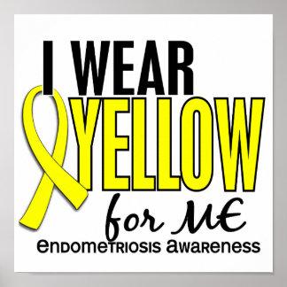 I Wear Yellow For Me 10 Endometriosis Poster