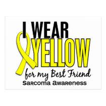 I Wear Yellow For My Best Friend 10 Sarcoma Postcard