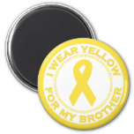 I Wear Yellow For My Brother 2 Inch Round Magnet