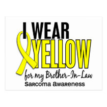 I Wear Yellow For My Brother-In-Law 10 Sarcoma Postcard