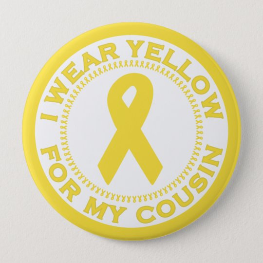 I Wear Yellow For My Cousin Pinback Button