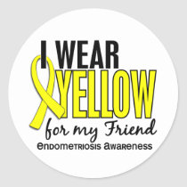 I Wear Yellow For My Friend 10 Endometriosis Classic Round Sticker