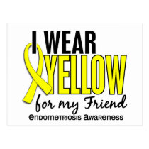 I Wear Yellow For My Friend 10 Endometriosis Postcard