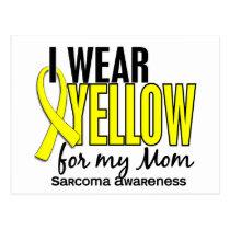 I Wear Yellow For My Mom 10 Sarcoma Postcard