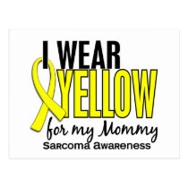 I Wear Yellow For My Mommy 10 Sarcoma Postcard
