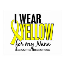 I Wear Yellow For My Nana 10 Sarcoma Postcard
